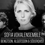 Sofia Vokalensemble möter Bengtson, Algotsson och Söderqvist